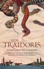 Los traidores (Novela Historica (roca))