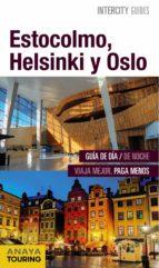 estocolmo, helsinki y oslo 2015 (intercity guides) mario del rosal 9788499357393