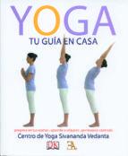 yoga, tu guia en casa 9788499501093