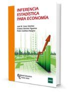 inferencia estadística para economía-jose miguel casas sanchez-9788499613093