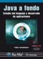 El libro de Java a fondo: estudio del lenguaje y desarrollo de aplicaciones autor PABLO SZNAJDLEDER DOC!