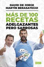 más de 100 recetas adelgazantes pero sabrosas (ebook)-martin berasategui-david de jorge-9788499924793