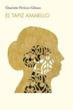 el tapiz amarillo (ebook) charlotte perkins gilman 9788822834393