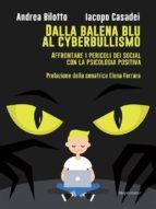 dalla balena blu al cyberbullismo (ebook)-9788827506493