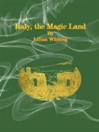 italy, the magic land (ebook) 9788827538593