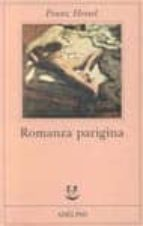 El libro de Romanza parigina. carte di un disperso autor FRANZ HESSEL PDF!