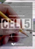 come preparasi l esame del celi 5-9788877159793