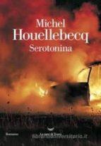 serotonina michel houellebecq 9788893447393