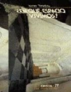 en que espacio vivimos? (3ª ed.)-javier bracho-9789681630393