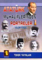 atatürk muhaliflerinden portreler 1 (ebook)-9789754451993
