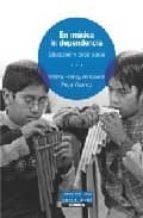 en musica in dependencia violeta hemsy de gainza 9789870006893