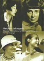 heroínas del espacio (3ª ed.): mujeres arquitectos en el movimiento moderno carmen espegel 9789874000293
