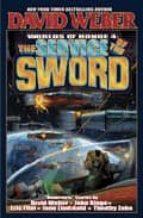 Service Of The Sword: Worlds of Honour v. 4 (Weber, David)