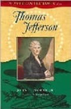 Thomas Jefferson (The American Statesmen Series)