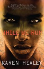 WHILE WE RUN (EBOOK)