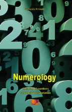 Numerology - Meaning of numbers and their interpretation (English Edition)