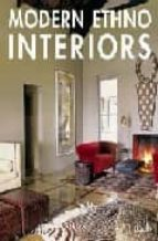 Modern ethno interiors. Ediz. multilingue (Interior Design)