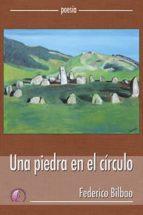 Una piedra en el círculo (Poesía)