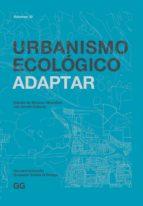 URBANISMO ECOLÓGICO. VOLUMEN 10 (EBOOK)