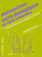 AUTOESTIMA Y TACTO PEDAGÓGICO EN EDAD TEMPRANA (EBOOK)