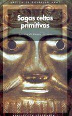 SAGAS CELTAS PRIMITIVAS EN LA LITERATURA INGLESA