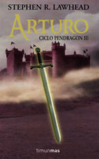 ARTURO. CICLO PENDRAGON III