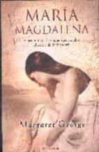MARIA MAGDALENA: NUEVA EDICION (HISTORICA)