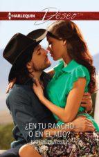 ¿En tu rancho o en el mío? (Deseo)