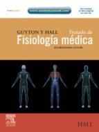 GUYTON Y HALL. TRATADO DE FISIOLOGÍA MÉDICA + STUDENTCONSULT (EBOOK)
