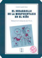 EL DESARROLLO DE LA MORFOSINTAXIS EN EL NIÑO (TSA)