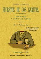 SECRETOS DE LOS GARITOS (ED. FACSIMIL)