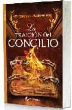 Traicion del concilio, la (Bolsillo (viamagna))
