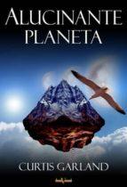 Alucinante planeta