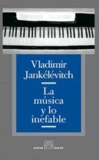 LA MUSICA Y LO INEFABLE