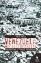 VENEZUELA MAS ALLA DE CHAVEZ: CRONICAS SOBRE EL PROCESO BOLIVARIA NO