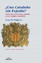 ¿UNA CATALUÑA SIN ESPAÑA? (EPUB) (EBOOK)