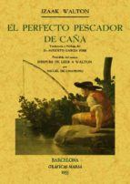 EL PERFECTO PESCADOR DE CAÑA (FACSIMILES MAXTOR)