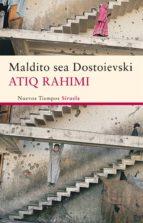 Maldito sea Dostoievski (Nuevos Tiempos)