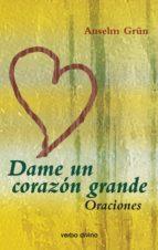 DAME UN CORAZÓN GRANDE (EBOOK)