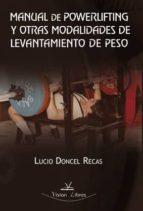 MANUAL DE POWERLIFTING Y OTRAS MODALIDADES DE LEVANTAMIENTO DE PE SO