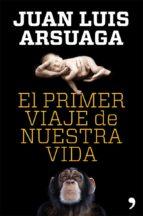 EL PRIMER VIAJE DE NUESTRA VIDA (EBOOK)