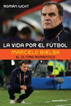 LA VIDA POR EL FÚTBOL (EBOOK)