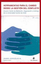 HERRAMIENTAS PARA EL CAMBIO DESDE LA GESTIÓN DEL CONFLICTO (EBOOK)
