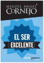 EL SER EXCELENTE (EBOOK)