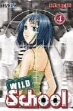WILD SCHOOL 04 (COMIC) (ULTIMO)
