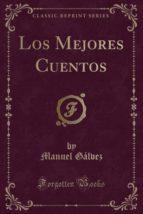 Los Mejores Cuentos (Classic Reprint)