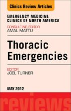 THORACIC EMERGENCIES, AN ISSUE OF EMERGENCY MEDICINE CLINICS (EBOOK)