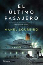 El Último Pasajero (Autores Españoles e Iberoamericanos)