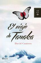 El Viaje De Tanaka (Autores Españoles e Iberoamericanos)