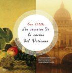 LOS SECRETOS DE LA COCINA DEL VATICANO (EBOOK)